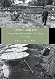 Cadres and Kin: Making a Socialist Village in West China, 1921-1991 (English Edition)