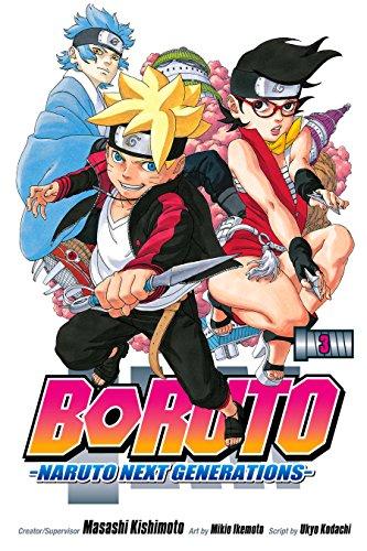 Boruto: Naruto Next Generations, Vol. 3: My Story!! (English Edition) (Iii Generation Bolt)