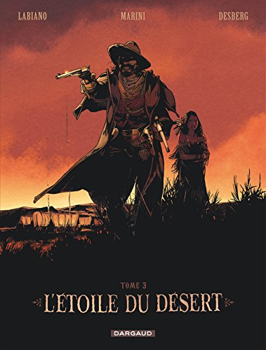 L'étoile du désert (3) : L'étoile du désert. Tome 3