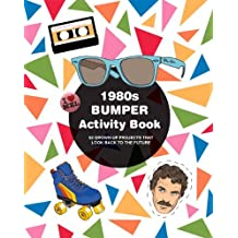 1980s Bumper Activity Book: 52 Grown Up Projects That Look Back to the Future by Mel Elliot (4-Oct-2012) Paperback