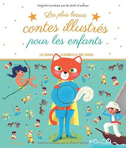 Les plus beaux contes illustrés pour les enfants