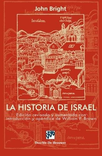 La historia de Israel. Ed.revisada y aumentada (Biblioteca Manual Desclée)
