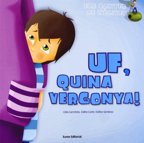 Uf, Quina Vergonya! (CONTES) por Esther Giménez Cruz