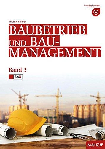 Baubetriebslehre / Baubetrieb und Baumanagement 3