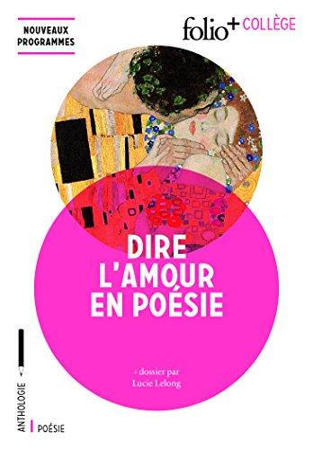 Dire l'amour en poésie par Collectifs