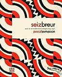 Seiz Breur - Pour un art moderne