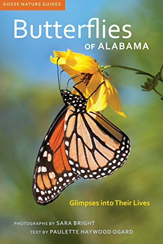 Butterflies of Alabama: Glimpses into Their Lives (Gosse Nature Guides) (English Edition) por Paulette Haywood Ogard