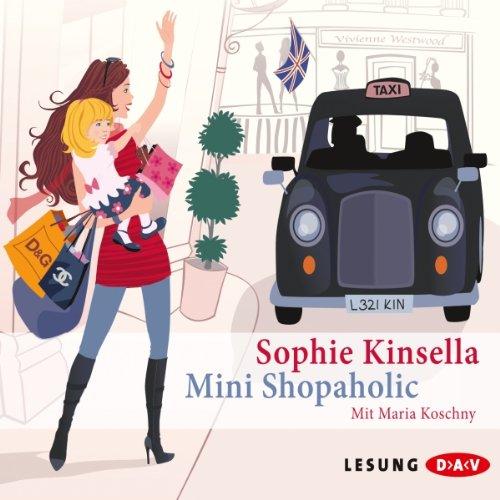 Buchseite und Rezensionen zu 'Mini Shopaholic' von Sophie Kinsella