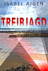Treibjagd: Nordfriesland-Krimi