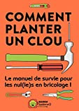 "Afficher ""Comment planter un clou"""
