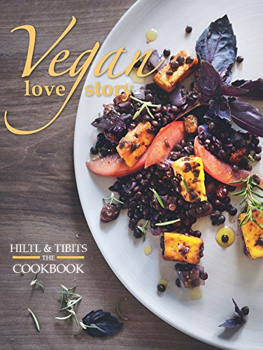 Vegan Love Story: tibits and hiltl: The Cookbook