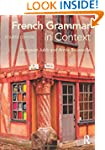 French Grammar in Context (Languages...