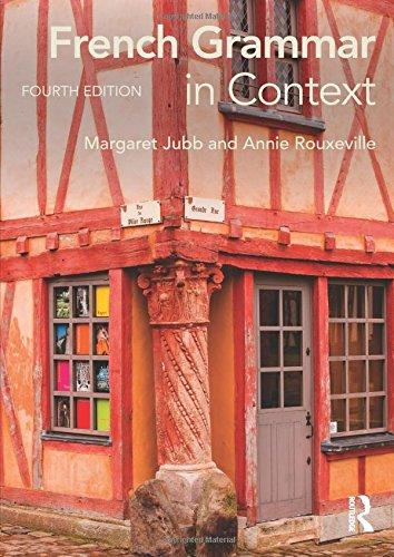 French Grammar in Context par Margaret Jubb