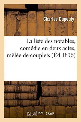 La liste des notables, comédie en deux actes, mêlée de couplets par Charles Dupeuty