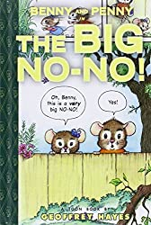 Benny and Penny in the Big No-No! (Toon Books Set 2) by Geoffrey Hayes (2015-01-06)