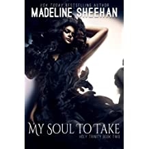 My Soul To Take (The Holy Trinity Book 2) (English Edition)