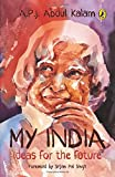 My India: Ideas for the Future : Notes for the Future