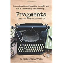 Fragments: Essays and Philosophies