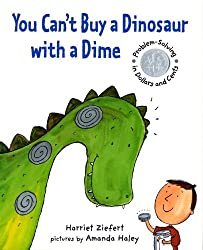 You Can't Buy a Dinosaur with a Dime by Harriet Ziefert (2011-07-01)