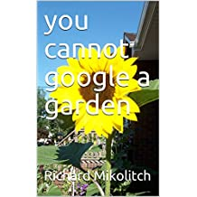 you cannot google a garden (English Edition)