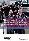 Flüchtlinge im Handwerk integrieren und beschäftigen: Potenziale erkennen