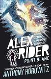 Point Blanc (Alex Rider Book 2)