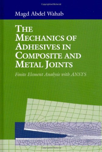 mechanics-of-adhesives-in-composite-and-metal-joints