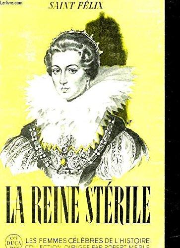 La reine stérile