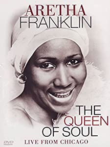 Aretha Franklin -  The Queen Of Soul - Live