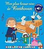 Mes plus beaux airs de Beethoven - Livre sonore