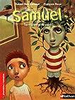 Samuel, terriblement vert ! Roman Fantastique - De 7 à 11 ans