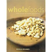 Wholefoods by Nicola Graimes