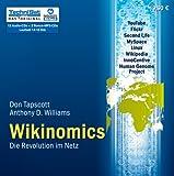 Wikinomics (ungekürzte Lesung)