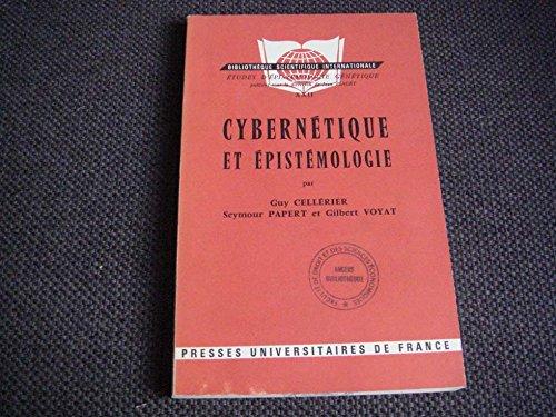 Cybernétique et épistémologie - dans la série Etudes d'épistémologie génétique, publiées sous la direction de Jean Piaget, volume XXII, avant-propos de Jean Piaget (Modèles cybernétiques et adaptation - A propos du perceptron : Qui a besoin de l'épistémologie - Note sur le perceptron et la motricité oculaire - McCulloch et la naissance de la cybernétique - Cybernetics)