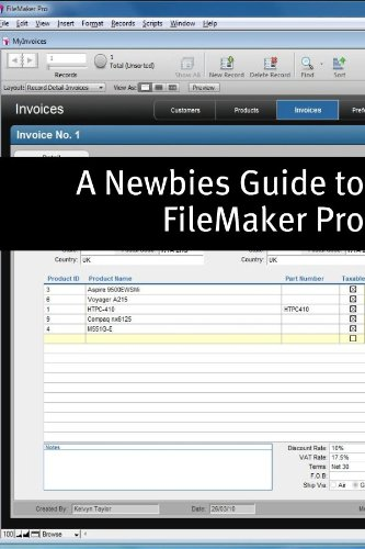 A Newbies Guide to FileMaker 11 Pro: A Beginners Guide to Database Management (English Edition)