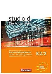 studio d - Mittelstufe B2/2. Sprach- und Prüfungstraining : Arbeitsheft
