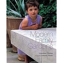 Modern Family Gardens (Exterior Angles) by Caroline Tilston (2006-02-17)