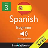 Learn Spanish with Innovative Language's Proven Language System - Level 3: Beginner Spanish: Beginner Spanish #2