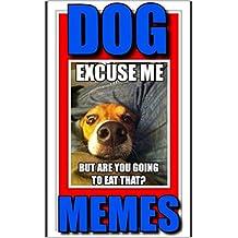 Memes: Funny Doggo Memes: (Cute And Mad Dog Memes & Funny Memes & Top Jokes) (English Edition)