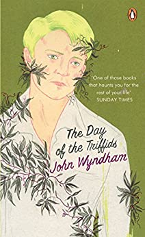 The Day of the Triffids (Penguin Modern Classics) by [Wyndham, John]