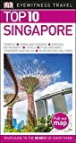 Top 10 Singapore (DK Eyewitness Top 10 Travel Guides)
