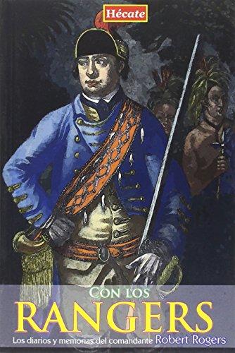 Con los Rangers: Los diarios del comandante Robert Rogers