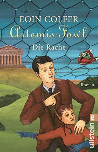 Artemis Fowl - Die Rache: Der vierte Roman (Ein Artemis-Fowl-Roman, Band 4)