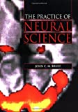 Practice of Neural Science