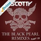 The Black Pearl (Remixes, Pt. II)