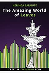 The Amazing World of Leaves: Creative Colouring Book: Volume 1 (Creative Seagull Colouring Books) Paperback
