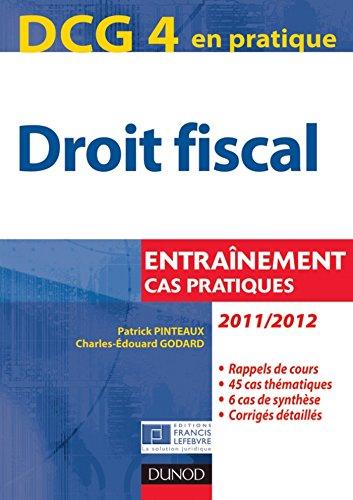 dcg-4-droit-fiscal-2011-2012-5e-d-entranements-cas-pratiques