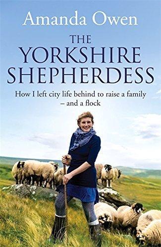The Yorkshire Shepherdess Main Market edition by Owen, Amanda (2015) Paperback