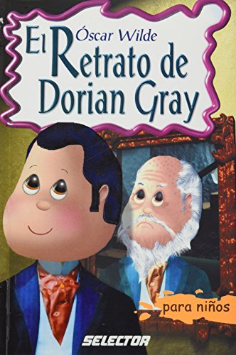 El retrato de Dorian Gray/ The portrait of Dorian Gray (Clasicos  Juveniles) por Oscar Wilde