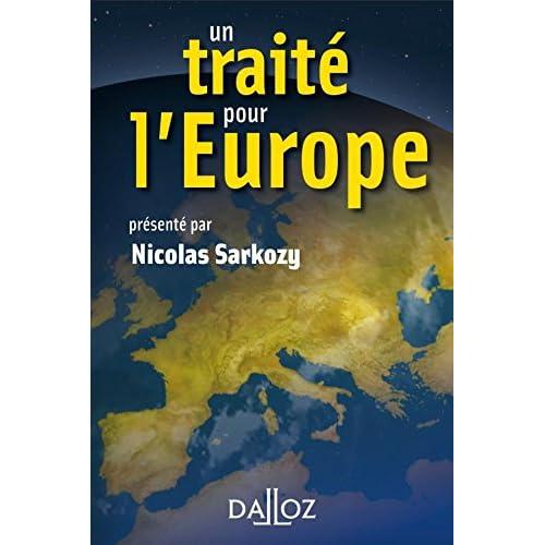 Un traité pour l'Europe - 1ère éd.